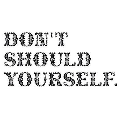 """Don't """"Should"""" Yourself – A Stress Management Tip! - Erica Finds... 