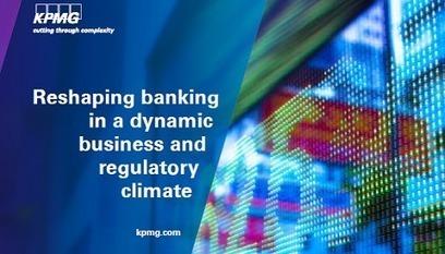 C'est pas mon idée !: KPMG : la banque doit évoluer ou mourir | Banques | Scoop.it