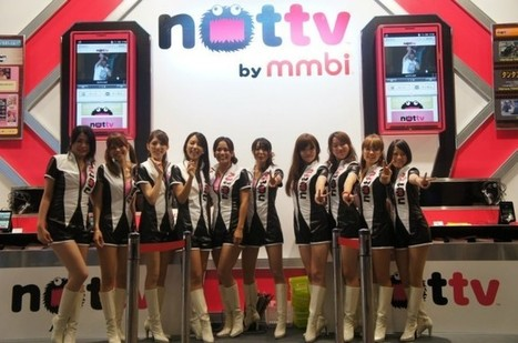 Japan's Mobile Video Service 'NotTV' Passes 400k Paid Subscribers | Mobile & Music | Scoop.it