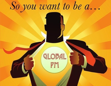 So You Want to be a Global Project Manager? | Project Management | Scoop.it