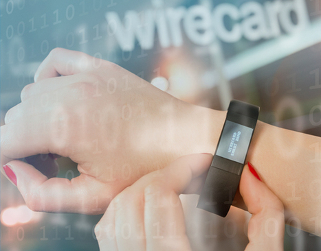 Wirecard announces Wearable Payments Developer Kit | Digital-Mobility | Scoop.it
