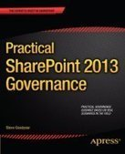 Practical SharePoint 2013 Governance - Fox eBook | Books | Scoop.it
