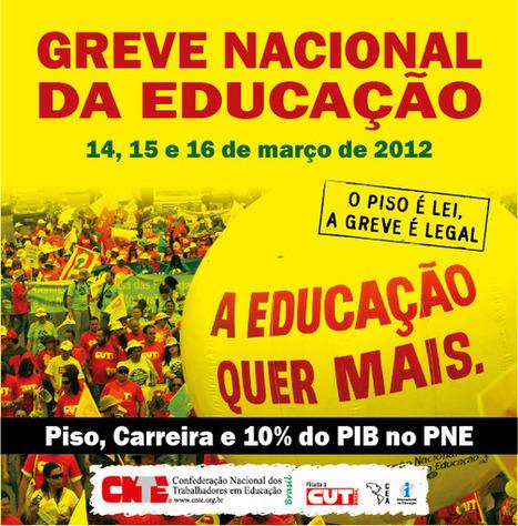 CNTE CONVOCA GREVE NACIONAL DA EDUCAÇÃO ~ Corujinha ... | CoAprendizagens 21 | Scoop.it