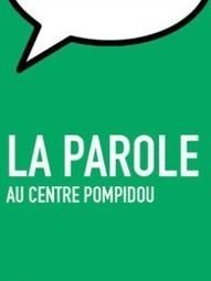Événements à venir  | Centre Pompidou I Service de la Parole I Paris | artpress | Ambiances, Architectures, Urbanités | Scoop.it