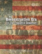 The Reconstruction Era and the Fragility of Democracy | Teaching and Learning with Primary Sources | Scoop.it