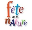La Fête de la Nature — Du 22 au 26 mai 2013 | Revue de Web par ClC | Scoop.it