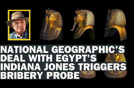 #Archeology Tut-Tut: Did Nat Geo Bribe Egypt's Famed Indiana Jones? | promienie | Scoop.it