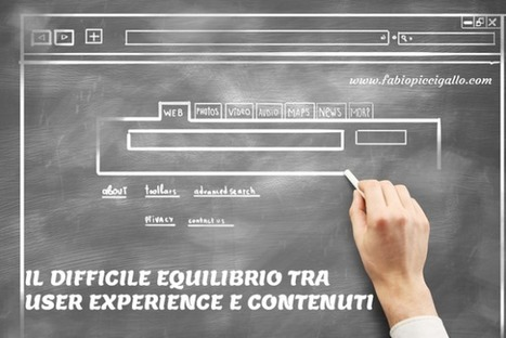 Il difficile equilibrio tra contenuti e user experience | Il web writing in Italia by Contenuti WEB | Scoop.it
