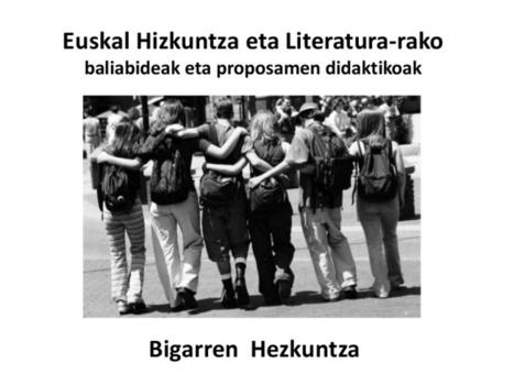 Euskal hizkuntza eta Literatura-rako baliabidea... | Euskara eta literatura | Scoop.it