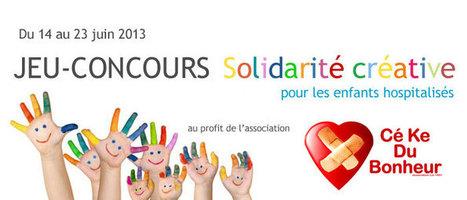 Jeu-concours Solidarité Créative pour l'association Cékedubonheur | Décoration de Mariage, Baptême et déco de table | Scoop.it