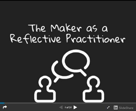 The Maker as a Reflective Practitioner - User Generated Education @JackieGerstein | iPads in Education | Scoop.it