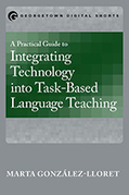A Practical Guide to Integrating Technology into Task-Based Language Teaching | Todoele - Enseñanza y aprendizaje del español | Scoop.it