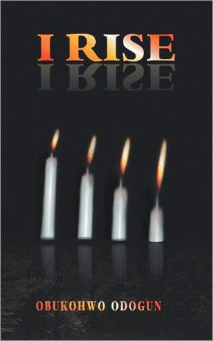 AuthorHouse UK: I Rise | AuthorHouse UK | Scoop.it