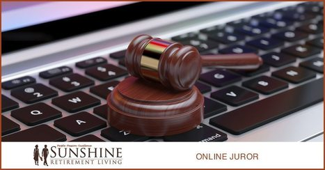 Free Time Financial Supplements: Become an Online Juror - Sunshine Retirement Living | Retirement Lifestyles | Scoop.it