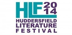 Writing Yorkshire | Huddersfield Literature Festival offers something ... | Literary Festivals & Book Award News | Scoop.it