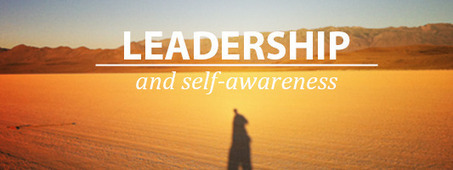 Leadership and Self-Awareness | Creating new possibilities | Scoop.it