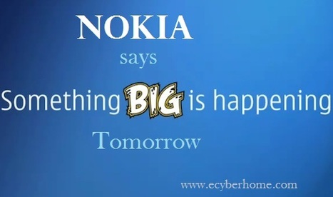 Nokia To Announce Something BIG Tomorrow | Cyber Kendra - Hacking and Security News | Scoop.it