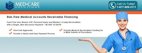 How to Obtain Medical Receivables Financing | MED-CARE | Scoop.it