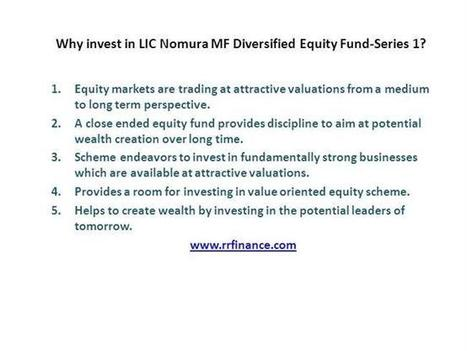 Why Invest in LIC Nomura MF Diversified Equity Fund-Series 1 | Mutual Fund | Scoop.it
