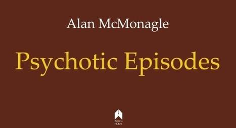 Living on the edge: Psychotic Episodes Alan McGonagle   The Irish Literary Times   Scoop.it