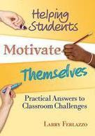 Helping Students Motivate Themselves | MiddleWeb | Engagement Based Teaching and Learning | Scoop.it