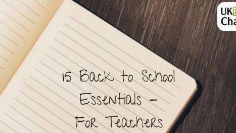 Back to school essentials, for teachers! – UKEdChat.com | ICTmagic | Scoop.it