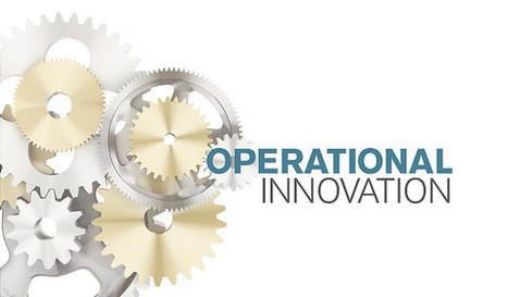 Operational Innovation…. Get inspired! | Las Innovaciones Operacionales. EMBA Oct.2014 | Scoop.it