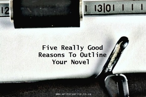 Five Really Good Reasons To Outline Your Novel | SPECULATIVE FICTION | Scoop.it