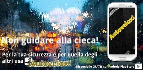 Autovelox! - Applications Android sur GooglePlay | Android Apps | Scoop.it