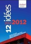 12 idées pour 2012 | Journalisme | Scoop.it