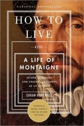 How to Live: Lessons from Montaigne, Godfather of Blogging | Mostly for self | Scoop.it
