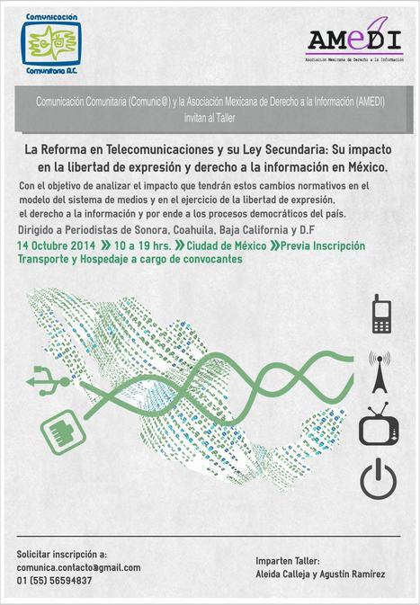 Taller: La Reforma en Telecomunicaciones. Su impacto en la libertad de expresión y derecho a la información. (Comunicación Comunitaria) | Freedom House | Derecho a la información y bibliotecas | Scoop.it