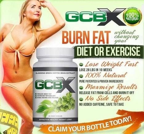 GCBX Green Coffee Bean Extract Reviews - Get Risk Free Trial | Build slim and lean body | Scoop.it