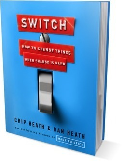 Switch - Heath Brothers   Books That Made Me Think Differently   Scoop.it