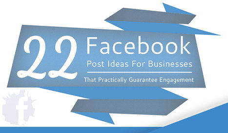 22 Facebook Post Ideas That Practically Guarantee Likes, Comments and Shares | Social Media News & Tips | Scoop.it