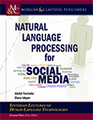 Natural Language Processing for Social Media, Morgan & Claypool Publishers | Applied Corpus Linguistics to Education | Scoop.it