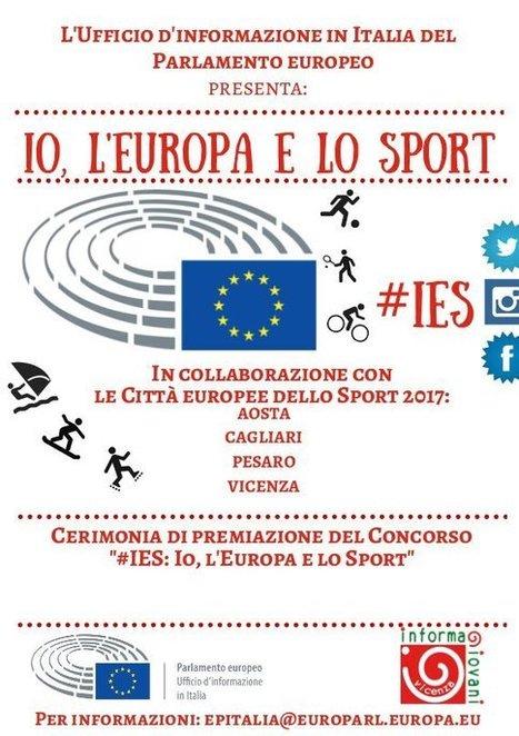 """""""#IES: Io, l'Europa e lo Sport"""": realizza un video con la tua classe e vola a Strasburgo! - Informagiovani Vicenza   Informagiovani, buone idee   Scoop.it"""