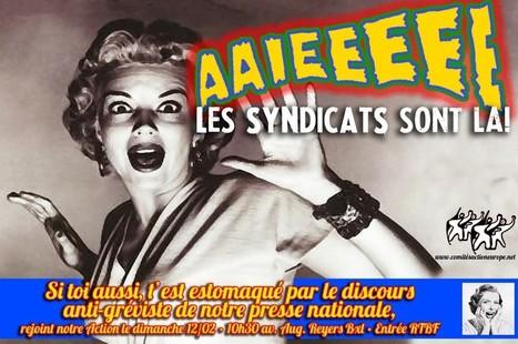 Action contre le discours anti-gréviste de la presse belge   Comités Action Europe - Actie Comités Europa   Occupy Belgium   Scoop.it