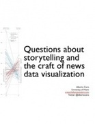 Storytelling with visualization: Some important questions | Story and Narrative | Scoop.it
