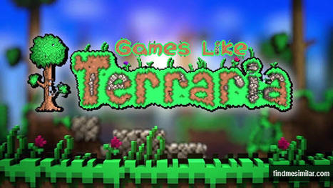 Games Like Terraria: Explore, Craft and Fight | Game Recommendations | Scoop.it