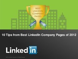 Top 10 Tips from Best LinkedIn Company Pages of 2012 | Judith Verberne | Linkedin | Scoop.it