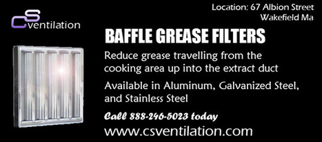 Baffle Grease Filters For Your Commercial Kitchen | CS Ventilation Boston Hood Cleaning | Scoop.it