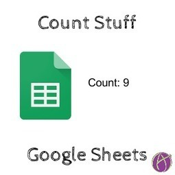 Google Sheets: Count Stuff - Teacher Tech | Keeping up with Ed Tech | Scoop.it