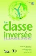 [Livre] La classe inversée | Enseigner,éduquer ... | Veille informationnelle & recherche documentaire | Scoop.it