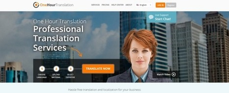 Speedy Translation Service OneHourTranslation Raises $10 Million Series A | TechCrunch | Entrepreneurship | Scoop.it