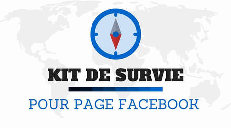 Kit de survie & Outils Facebook Indispensables | Mon Community Management | Scoop.it