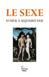 Le sexe d'hier à aujourd'hui | Editions Sciences Humaines | Scoop.it