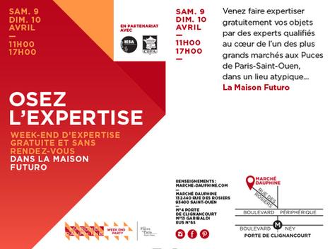 Osez l'expertise | SAM. 9 et DIM. 10 AVRIL - Marché Dauphine | CEFA | Scoop.it