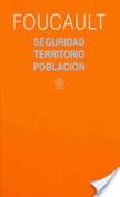 Seguridad, territorio, población | Teoría de la Población | Scoop.it