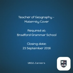 Teacher of Geography – Maternity Cover – @BradfordGrammar – UKEd.Careers | ICTmagic | Scoop.it